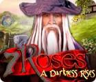 Jogo 7 Roses: A Darkness Rises