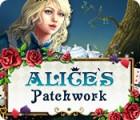 Jogo Alice's Patchwork