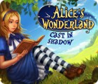 Jogo Alice's Wonderland: Cast In Shadow