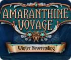 Jogo Amaranthine Voyage: Winter Neverending