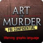 Jogo Art of Murder: FBI Confidential