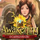 Jogo Awakening: O Castelo do Céu