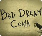 Jogo Bad Dream: Coma