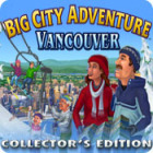 Jogo Big City Adventure: Vancouver Collector's Edition