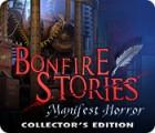 Jogo Bonfire Stories: Manifest Horror Collector's Edition