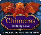 Jogo Chimeras: Blinding Love Collector's Edition