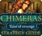 Jogo Chimeras: Tune Of Revenge Strategy Guide