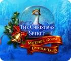 Jogo The Christmas Spirit: Mother Goose's Untold Tales