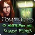 Jogo Committed: O Mistério de Shady Pines