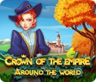 Jogo Crown Of The Empire: Around The World