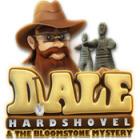 Jogo Dale Hardshovel and the Bloomstone Mystery
