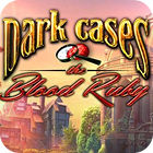 Jogo Dark Cases: The Blood Ruby Collector's Edition