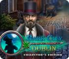 Jogo Dark City: Dublin Collector's Edition