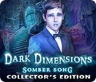 Jogo Dark Dimensions: Somber Song Collector's Edition