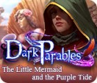 Jogo Dark Parables: The Little Mermaid and the Purple Tide Collector's Edition