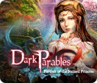 Jogo Dark Parables: Portrait of the Stained Princess