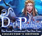 Jogo Dark Parables: The Swan Princess and The Dire Tree Collector's Edition