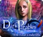Jogo Dark Parables: A Última Cinderela