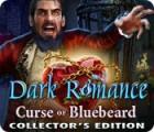 Jogo Dark Romance: Curse of Bluebeard Collector's Edition