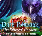 Jogo Dark Romance: The Ethereal Gardens Collector's Edition