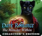 Jogo Dark Romance: The Monster Within Collector's Edition