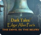 Jogo Dark Tales: Edgar Allan Poe's The Devil in the Belfry