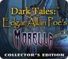 Jogo Dark Tales: Edgar Allan Poe's Morella Collector's Edition