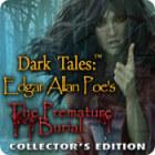 Jogo Dark Tales: Edgar Allan Poe's The Premature Burial Collector's Edition