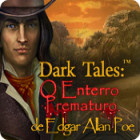 Jogo Dark Tales: O Enterro Prematuro de Edgar Allan Poe