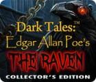 Jogo Dark Tales: Edgar Allan Poe's The Raven Collector's Edition