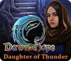 Jogo Dawn of Hope: Daughter of Thunder