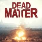 Jogo Dead Matter