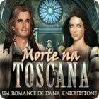 Jogo Morte na Toscana: Um Romance de Dana Knightstone