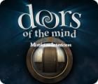 Jogo Doors of the Mind: Mistérios Interiores