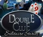 Jogo Double Clue: Solitaire Stories