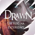 Jogo Drawn: Um Voo na Escuridão