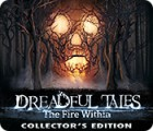 Jogo Dreadful Tales: The Fire Within Collector's Edition