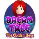 Jogo Dream Tale: The Golden Keys