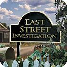 Jogo East Street Investigation