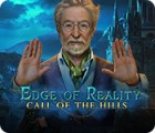 Jogo Edge of Reality: Call of the Hills