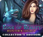 Jogo Edge of Reality: Hunter's Legacy Collector's Edition