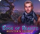 Jogo Edge of Reality: Hunter's Legacy