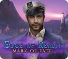 Jogo Edge of Reality: Mark of Fate