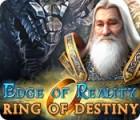 Jogo Edge of Reality: Ring of Destiny