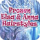 Jogo Frozen. Elsa and Anna Hairstyles