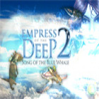 Jogo Empress of the Deep 2: Song of the Blue Whale Collector's Edition