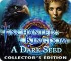 Jogo Enchanted Kingdom: A Dark Seed Collector's Edition