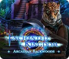 Jogo Enchanted Kingdom: Arcadian Backwoods