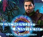 Jogo Enchanted Kingdom: Fog of Rivershire