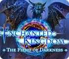 Jogo Enchanted Kingdom: The Fiend of Darkness